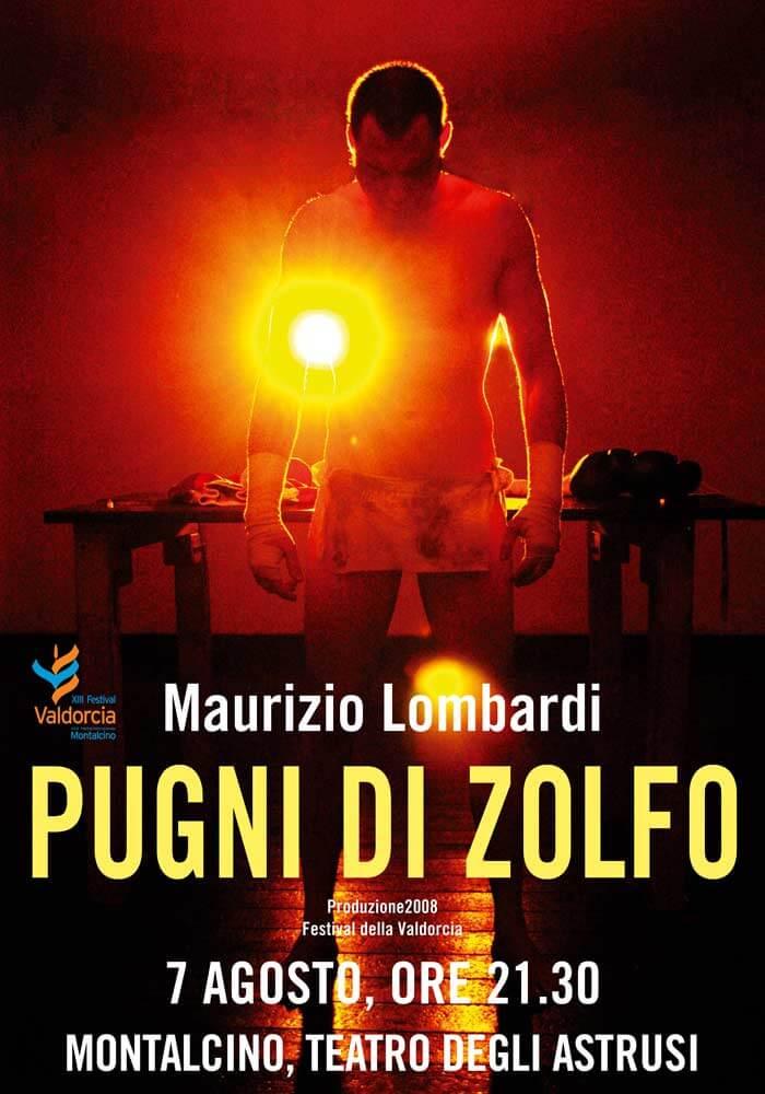 """Manifesto per lo spettacolo teatrale """"Pugni di zolfo"""" dell'attore Maurizio Lombardi"""