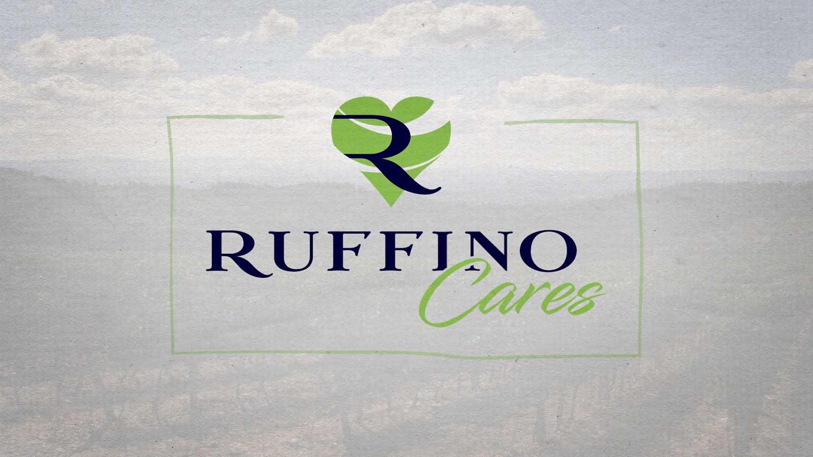 Ruffino cares video